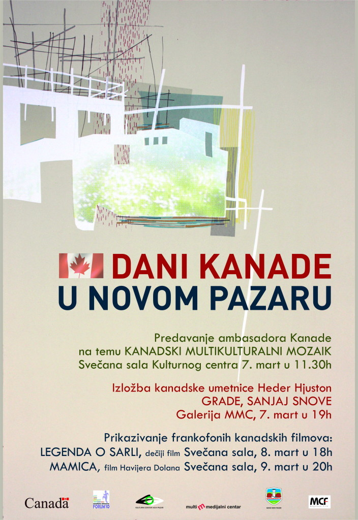 Canada Days! Featuring an exhibition of my work in Novi Pazar